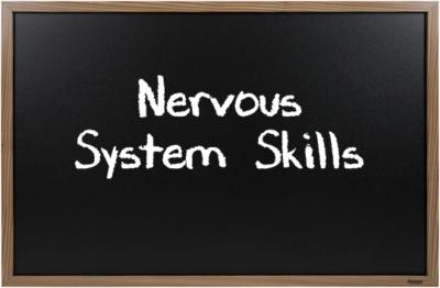 Nervous System Skills